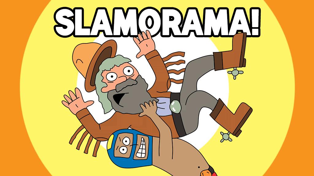 Slamorama!